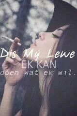 Afrikaanse sê-goedjies : Dis my lewe Afrikaanse Quotes, Proverbs Quotes, Sayings, Cards, Summer, Lyrics, Maps, Playing Cards, Quotations