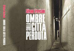 TALK in CRAC Incontro con gli autori! In anteprima  «Ombre sulla città perduta» di Silvano Trevisani