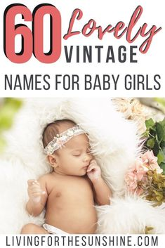 Looking for an old fashioned name for your baby girl? This list of beautiful vintage names for girls will help you find the perfect name for your new daughter! Lots of vintage names that aren't overused and uncommon, but not weird names! Vintage Baby Girl Names, Unique Girl Names, Vintage Names, Retro Baby, Vintage Boys, List Of Girls Names, Names Girl, Names Baby, Best Baby Girl Names