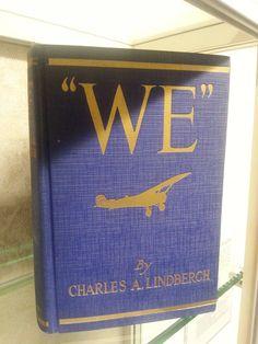 """""""We"""" by Charles Lindbergh, c. 1927"""