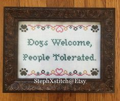 PATTERN Dogs Welcome People Tolerated Cross Stitch Instant
