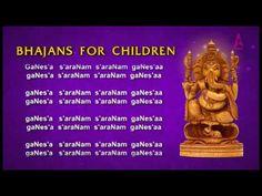 Ganesha Saranam (Ganesha) Song With Lyrics -Bhajans For Children -Devoti...