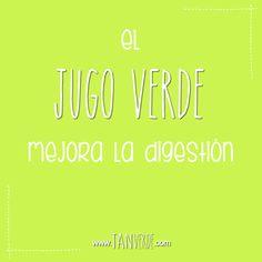 El jugo verde mejora la digestión www.tanverde.com