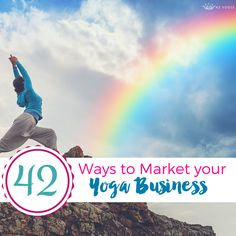 42 Ways to Market and Grow Your Yoga Business - 42Yogis.com http://www.42yogis.com/yoga-business/item/42-ways-to-market-and-grow-your-yoga-business
