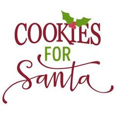 Silhouette Design Store: cookies for santa phrase Christmas Vinyl, Christmas Kitchen, Christmas Projects, Pallet Christmas, Primitive Christmas, The Night Before Christmas, All Things Christmas, Christmas Holidays, Christmas Cookies