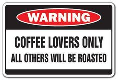 Coffee Lovers!