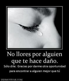 Words Hurt, Spanish Quotes, Sentences, Me Quotes, It Hurts, Spirituality, Messages, Romance, Inspirational