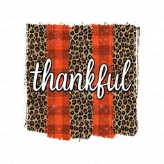 Brush Stroke Png, Brush Strokes, Thanksgiving Background, Tumbler Designs, Heat Press, True Quotes, Cricut Design, Svg File, Photo Art