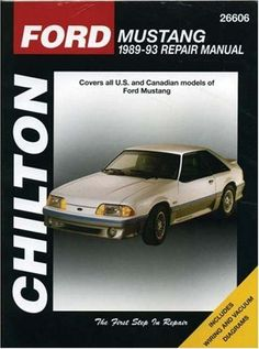 Ford Mustang, 1989-93 (Chilton Total Car Care Series Manuals)
