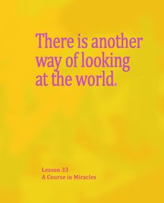 """""""Since the purpose of the world is not the one I ascribed to it, there must be another way of looking at it. I see everything upside down, and my thoughts are the opposite of truth."""" Excerpt From: Anonymous. """"A Course in Miracles, Combined Edition. Spiritual Health, Spiritual Guidance, Photo Quotes, Me Quotes, Miracle Quotes, Peace Of God, A Course In Miracles, Life Is A Gift, Best Inspirational Quotes"""