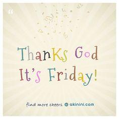 Thanks God It's #Friday !