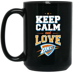 Oklahoma City Thunder Mug Keep Calm And Love OKC Coffee Mug Tea Mug Oklahoma City Thunder Mug Keep Calm And Love OKC Coffee Mug Tea Mug Perfect Quality for Amaz