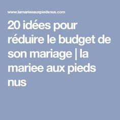 20 idées pour réduire le budget de son mariage   la mariee aux pieds nus