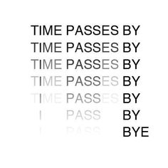 "Quotes: ""Time passes by. Time passes bye."" #genealogy #quotes"