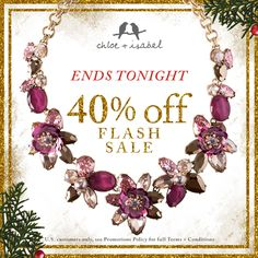 TODAY ONLY – shop our 40% OFF FLASH SALE + sparkle all season long! Shop my online boutique on https://www.chloeandisabel.com/boutique/lynnepelzek