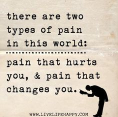 Two Types Of Pain...