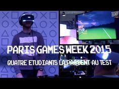 Paris Games Week 2015 : 4 étudiants la passent au test !