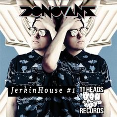 Donovans annonces new EP Jerkinhouse #1 + free download - #AltSounds