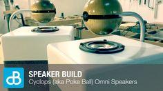 Cyclops (aka Poke Ball) Omnidirectional Speaker Build - by SoundBlab - YouTube