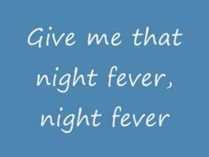 THE BEE GEES - NIGHT FEVER ( LYRICS) - YouTube