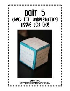 MAKE GIANT DICE FROM TISSUE BOXES!! LOVE IT! Make Read to Someone during your Daily 5 rotations even more fun by letting partners roll a dice to check for understanding! Simply print and lamin...