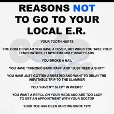 That is why they call it the EMERGENCY department...:)