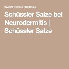 Schüssler Salze bei Neurodermitis   Schüssler Salze
