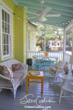 Jane Coslick Cottages : A Happy Happy Porch