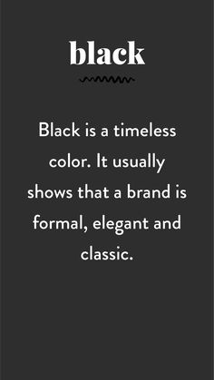 """The Psychology of Color in Branding by Pace Creative Design Studio """"Black is e timeless color. It usually shows that a brand is formal, elegant and classic. Web Design, Creative Design, Flow Design, Design Studio, Design Art, Color Psychology, Psychology Studies, Psychology Meaning, Psychology Memes"""
