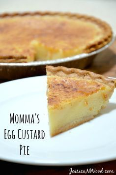 My mom's recipe for the BEST egg custard pie. A perfect dessert anytime of the year. // http://JessicaNWood.com