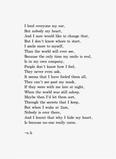 celebrity quotes : My World Within. Poems Erin Hanson, E. - The Love Quotes Eh Poems, Poem Quotes, True Quotes, Words Quotes, Sayings, Life Poems, Poems About Life, Poems About Friends, Poems About Heartbreak