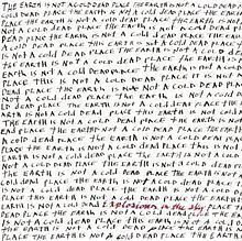 """This EP: """"The Earth Is Not a Cold Dead Place"""" by Explosions in the Sky.  If you do not feel alive after listening to """"First Breath After Coma"""" I don't get it."""