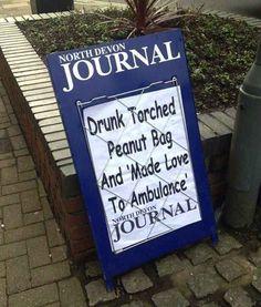Yes, this actually happened in Barnstaple, Devon.