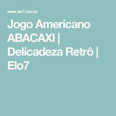 Jogo Americano ABACAXI | Delicadeza Retrô | Elo7