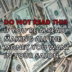 10 Ways to Make More Money In The Salon #HairBizTips