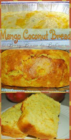 Mango-Coconut Bread (Super Moist Delicious) – Busy B's in da Bahamas Mango Recipes Baking, Mango Dessert Recipes, Delicious Desserts, Yummy Food, Bread Recipes, Juicer Recipes, Detox Recipes, Mango Chia Pudding, Coconut Bread Recipe
