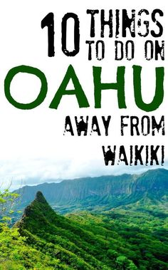 10 things to do on Oahu, Hawaii away from Waikiki
