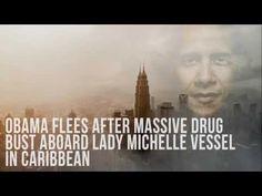 Obama Flees After Massive Drug Bust Aboard Lady Michelle Vessel In Carib...