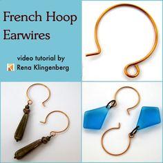 French Hoop Earwires Tutorial (Video) - by Rena Klingenberg