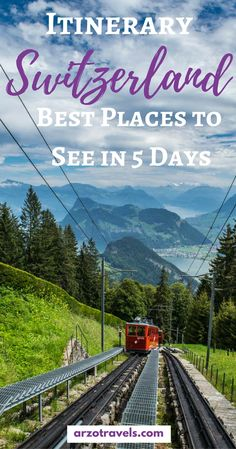 Where to go and what to see in Switzerland in 5 days I Switzerland 5 days itinerary I Best places to visit in 5 days in Switzerland I What to see I Switzerland itinerary