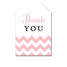 Thank You Tags - Pink Chevron - Favor Tags Wedding Bridal Baby - Instant Download Printable