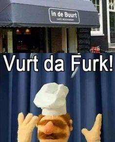 "Swedish Chef Is Confused - Bwa-hahahahahaha!  Too funny!  I think ""Vurt da Furk?"" has to go on my next t-shirt!"