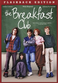 THE BREAKFAST CLUB(1985) : Five high school students, all different stereotypes, meet in detention, where they pour their hearts out to each other, and discover how they have a lot more in common than they thought. (imdb rate: 8,0)