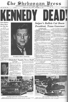 freaking news democrats assassinated JFK at DuckDuckGo Los Kennedy, Robert Kennedy, Jackie Kennedy, Newspaper Front Pages, Old Newspaper, School Newspaper, Kennedy Quotes, Kennedy Assassination, Jfk Jr