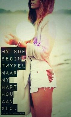 My kop begin twyfel, maar my hart hou aan glo. Afrikaanse Quotes, Pretty Words, Fast And Furious, Head Start, True Words, My Heart, Qoutes, Inspirational Quotes, T Shirts For Women