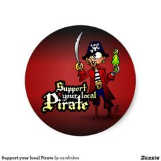 Support your local Pirate Sticker. #pirate #pirates #sticker #Zazzle #Cardvibes #Tekenaartje #SOLD