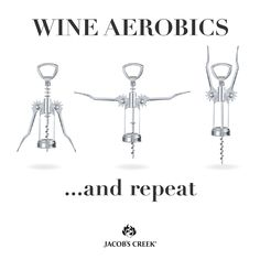 Wine Aerobics! Jacob's Creek