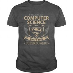 favorite Names  COMPUTER SCIENCE - WHAT IS YOUR SUPERPOWER Shirts & Tees