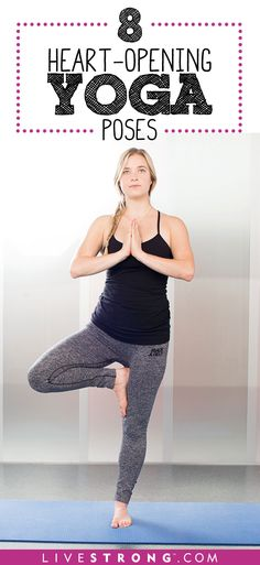 Re-Energize With These 8 Heart-Opening Yoga Poses