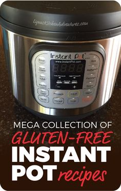 I love my Instant Pot! It is becoming one of the most used appliances in my kitchen. Today I am sharing a huge list of Gluten Free Instant Pot Recipes!